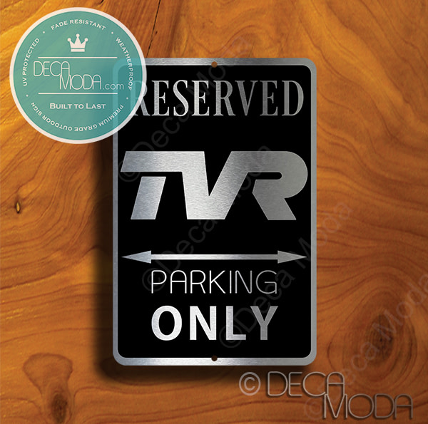 TVR Parking Only Sign