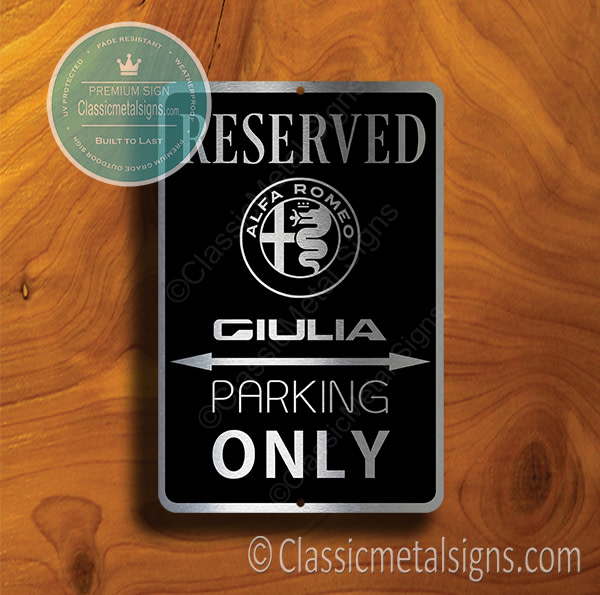 Alfa Romeo Giulia Parking Only Sign