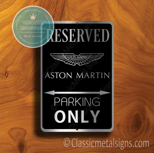 Aston Martin Parking Only Signs