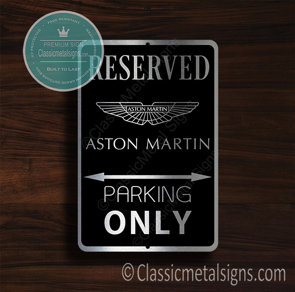 Aston Martin Parking Only Sign