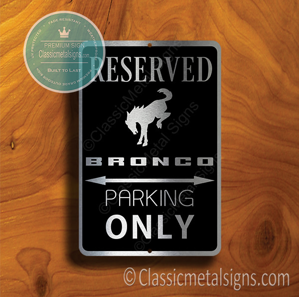 Ford Bronco Parking Only Signs