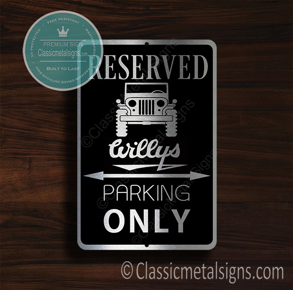 Jeep Willys Parking Only Sign