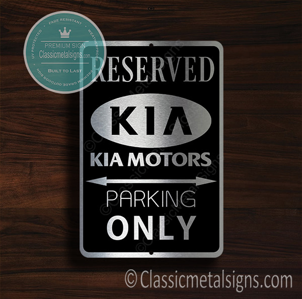 Kia Parking Only Signs