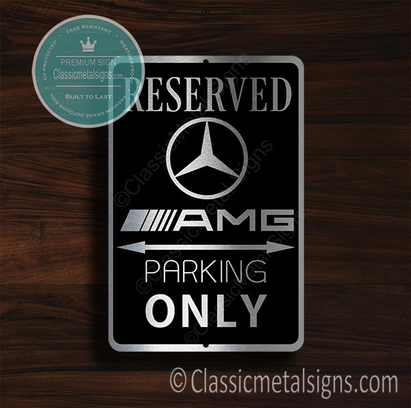 Merc AMG Parking Only sign