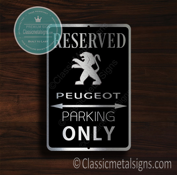Peugeot Parking Only Sign