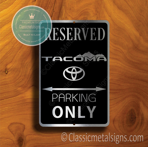 Tacoma Parking Only Signs