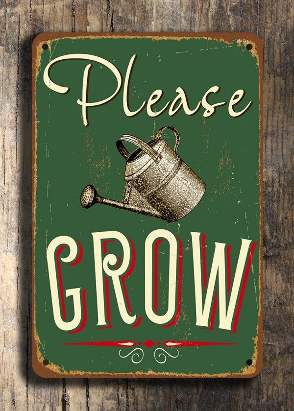 Please Grow Sign