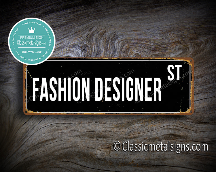 Fashion Designer Street Sign Gift