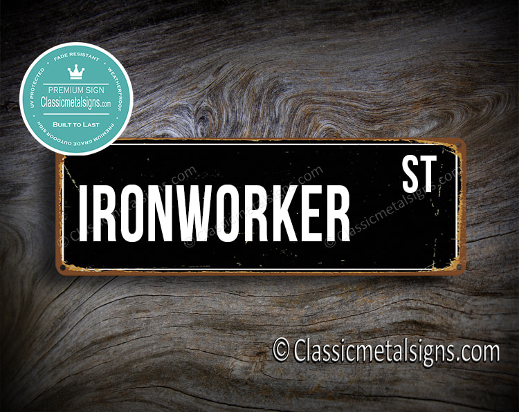Ironworker Street Sign Gift