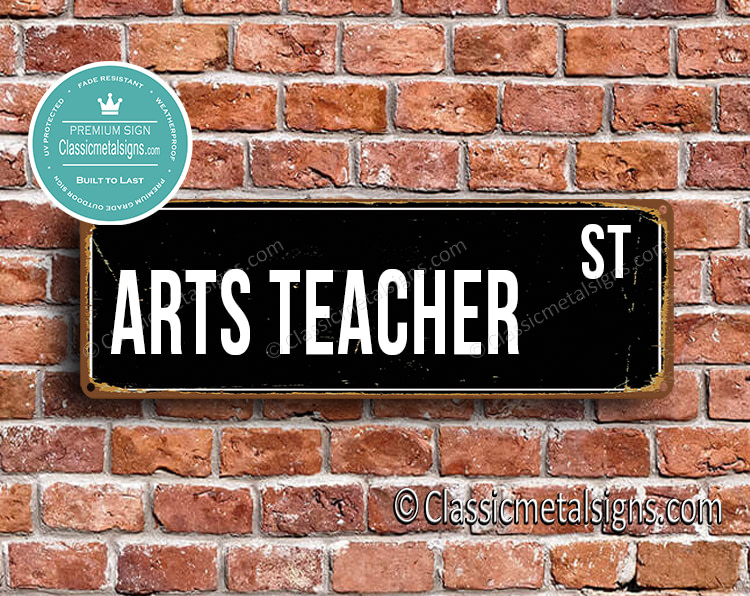 Arts Teacher Street Sign Gift