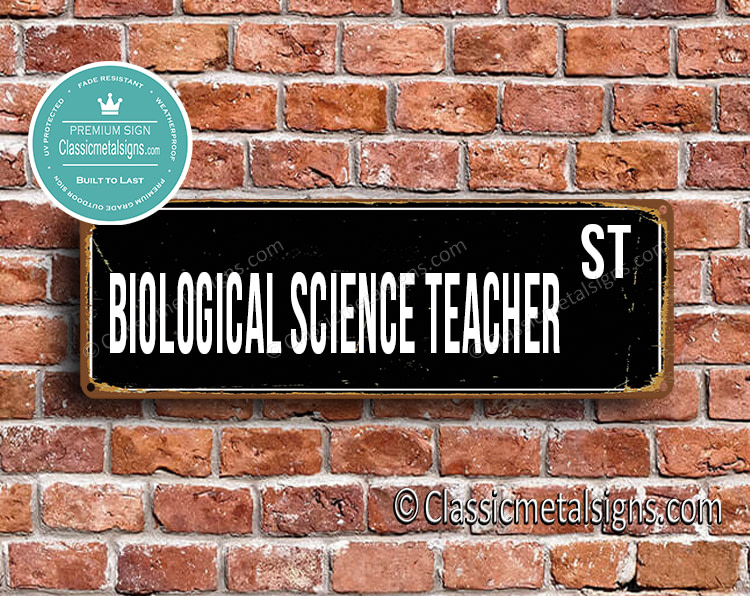 Biological Science Teacher Street Sign Gift