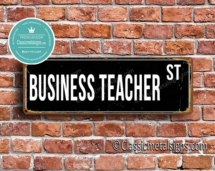 Business Teacher Street Sign Gift