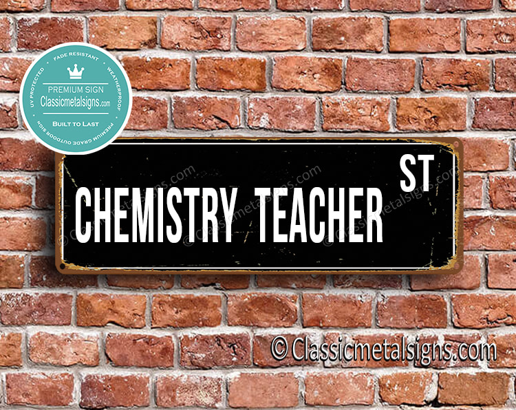 Chemistry Teacher Street Sign Gift