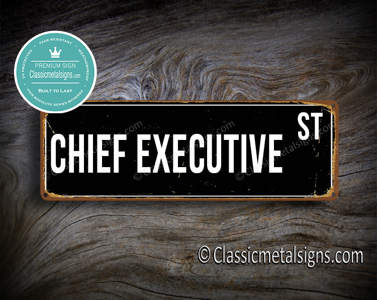 Chief Executive Street Sign Gift