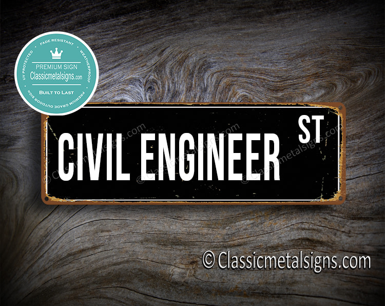 Civil Engineer Street Sign Gift