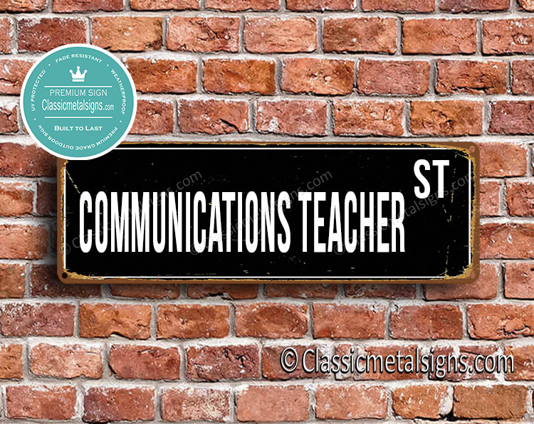 Communications Teacher Street Sign Gift