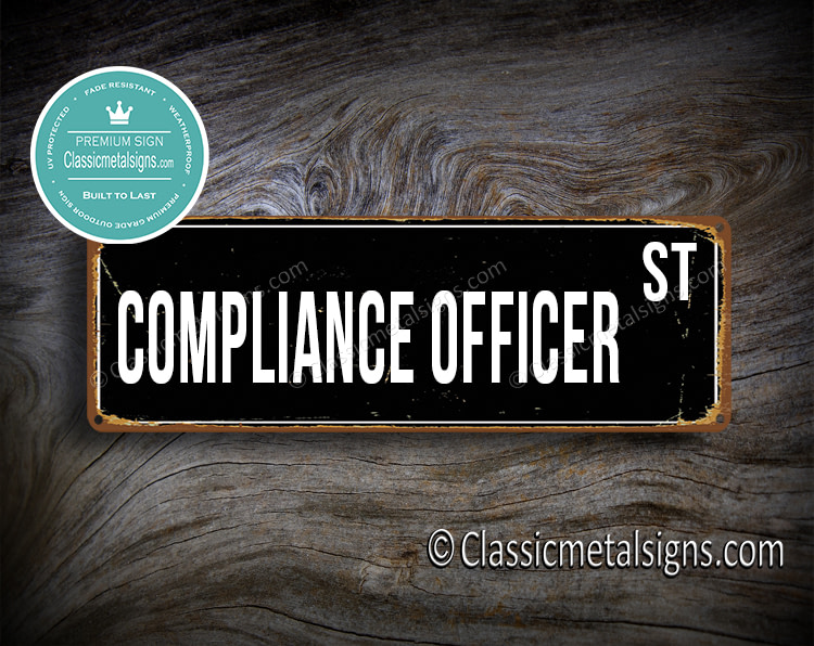 Compliance Officer Street Sign Gift