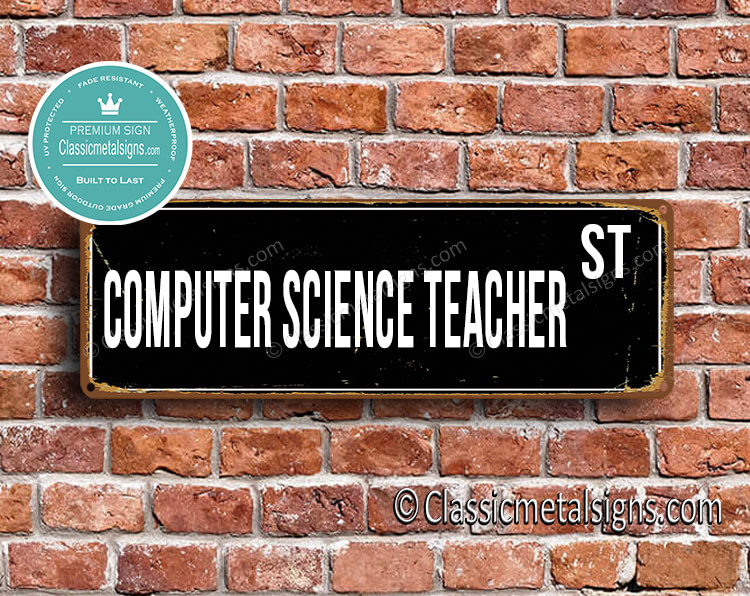 Computer Science Teacher Street Sign Gift