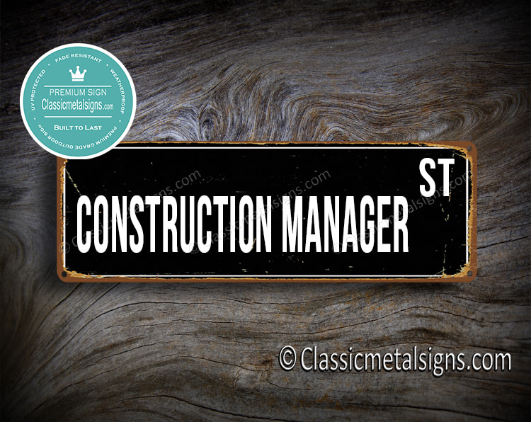 Construction Manager Street Sign Gift