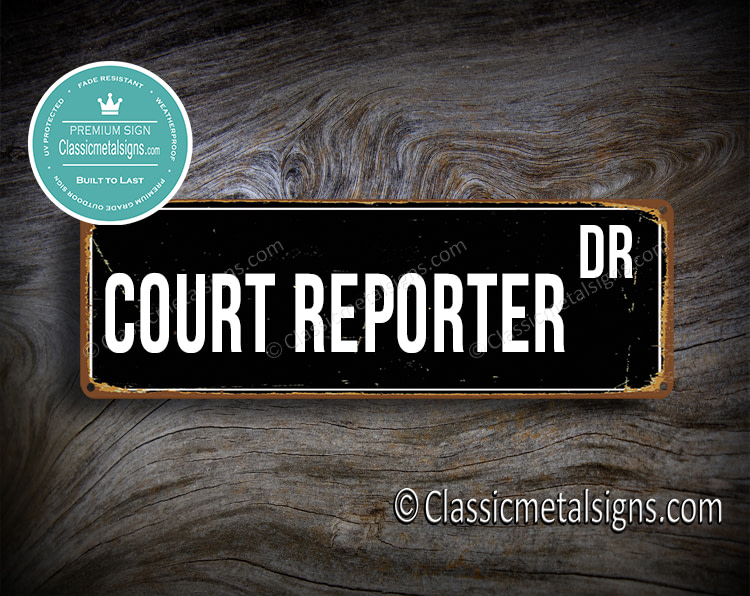 Court Reporter Street Sign Gift
