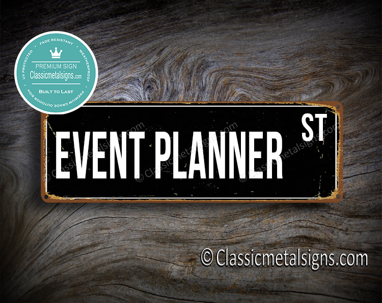 Event Planner Street Sign Gift