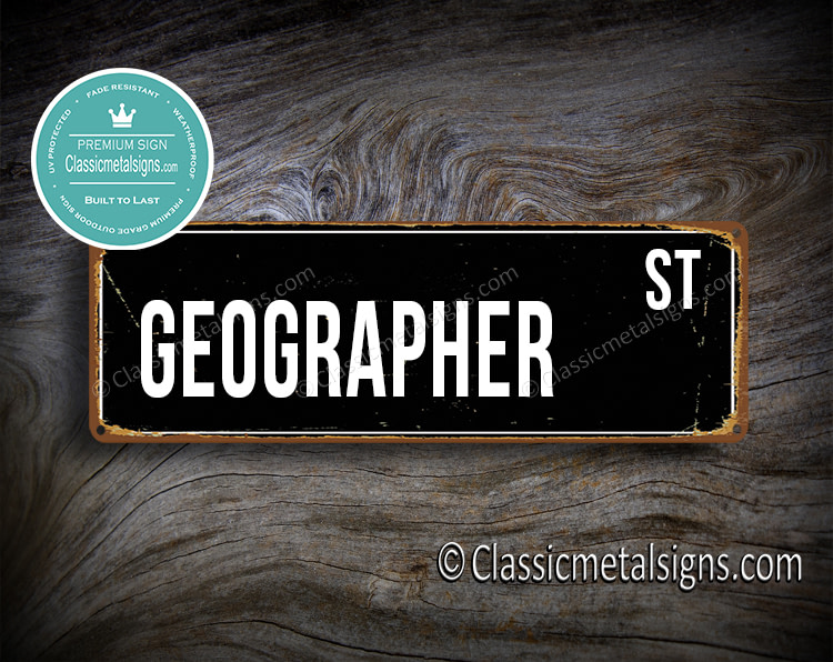 Geographer Street Sign Gift