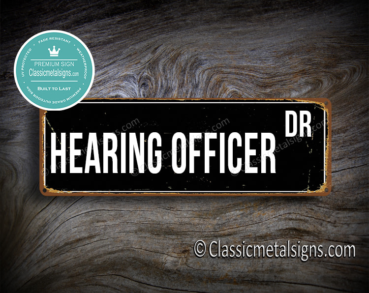 Hearing Officer Street Sign Gift