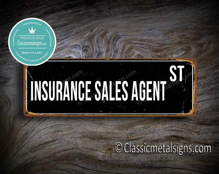 Insurance Sales Agent Street Sign Gift