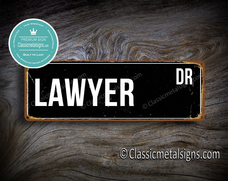 Lawyer Street Sign Gift