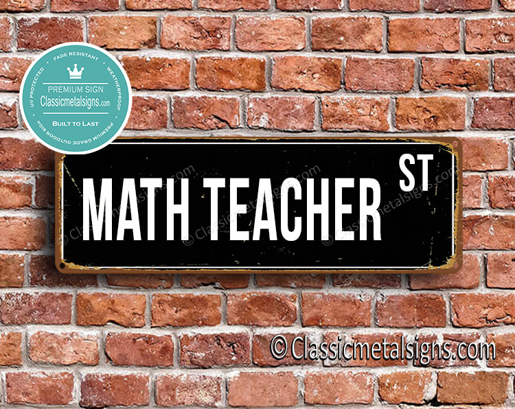 Math Teacher Street Sign Gift