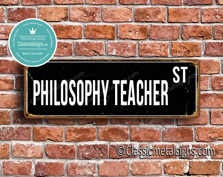 Philosophy Teacher Street Sign Gift