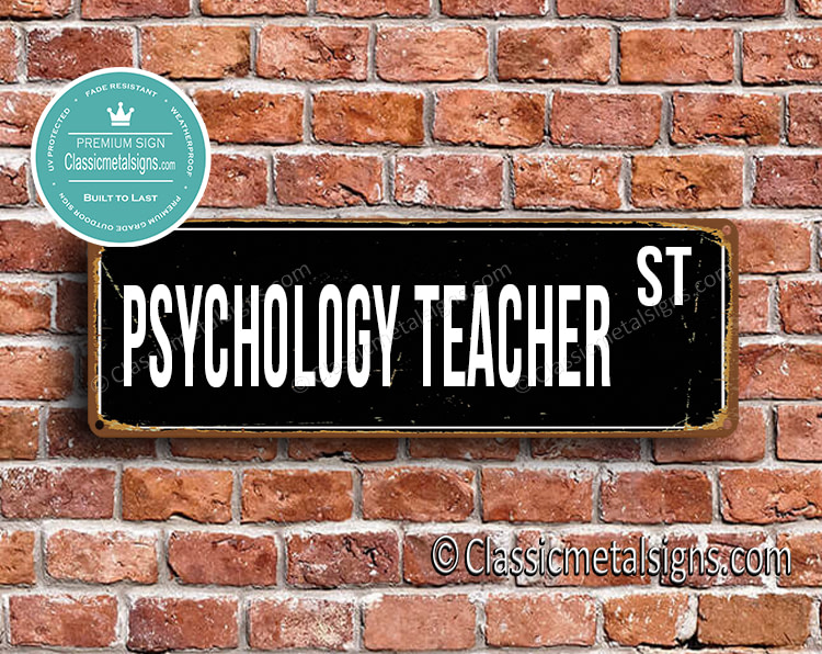 Psychology Teacher Street Sign Gift
