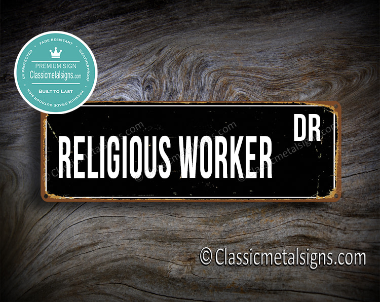 Religious Worker Street Sign Gift