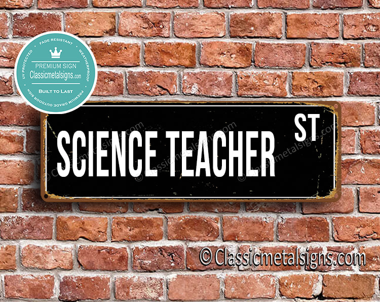 Science Teacher Street Sign Gift