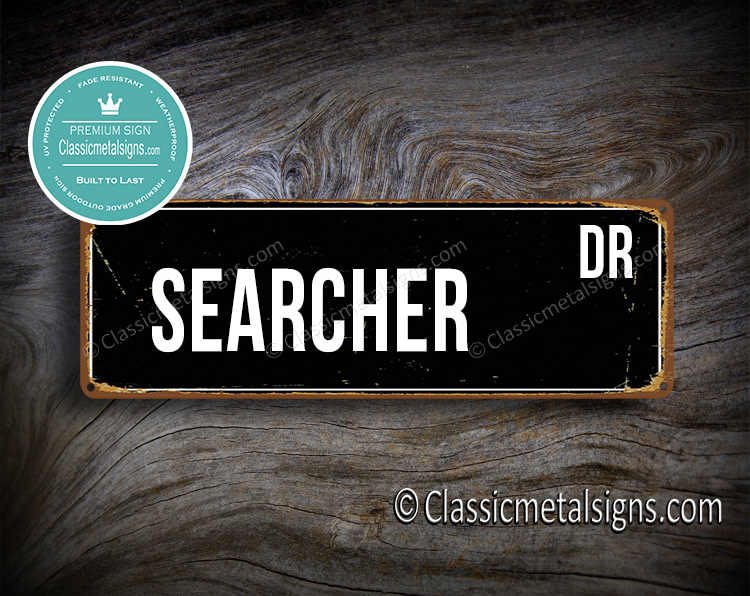 Searcher Street Sign Gift