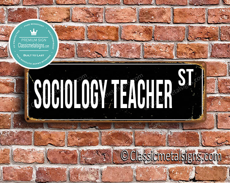 Sociology Teacher Street Sign Gift