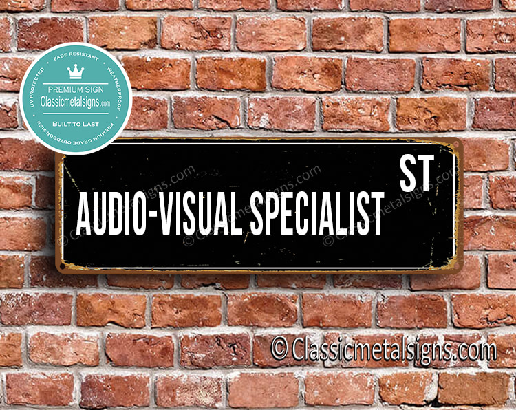Audio-Visual Specialist Street Sign Gift