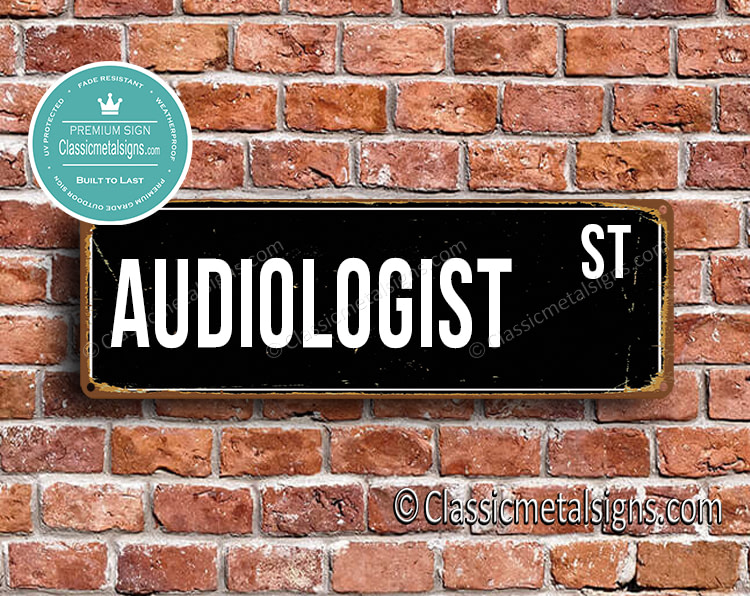 Audiologist Street Sign Gift