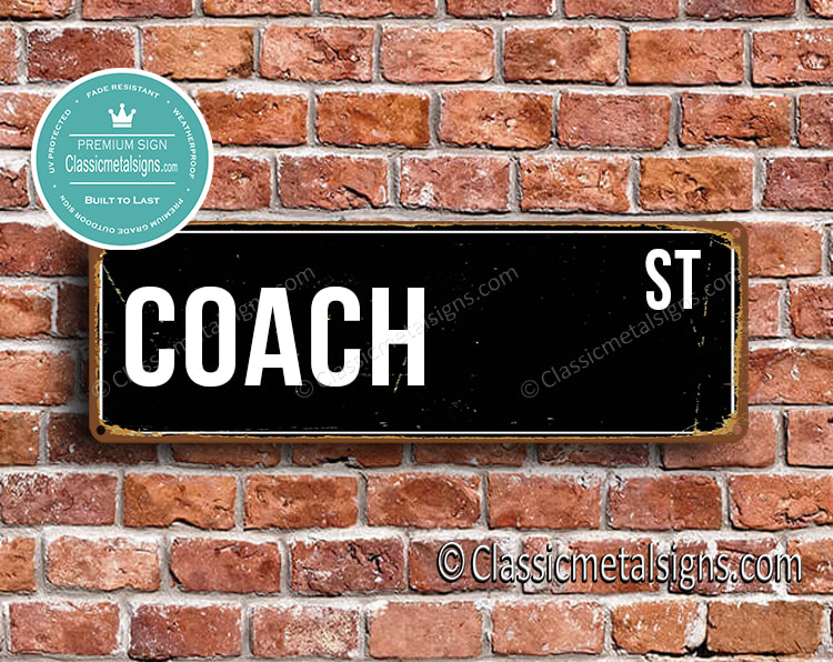 Coach Street Sign Gift