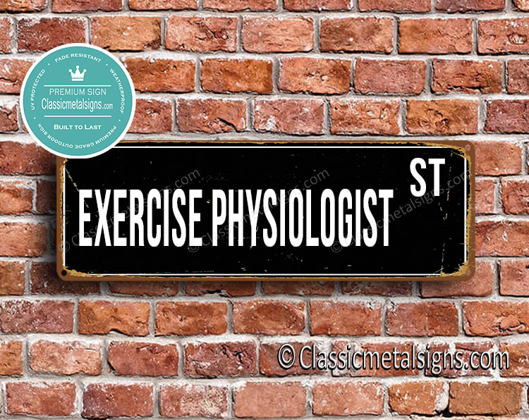 Exercise Physiologist Street Sign Gift