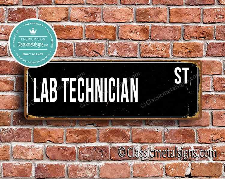 Lab Technician Street Sign Gift