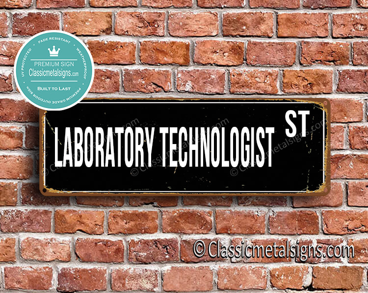 Laboratory Technologist Street Sign Gift