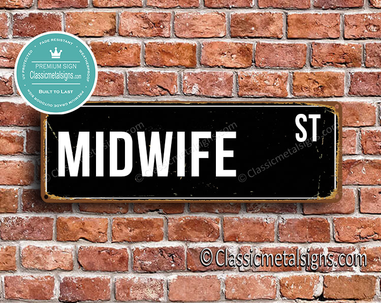 Midwife Street Sign Gift