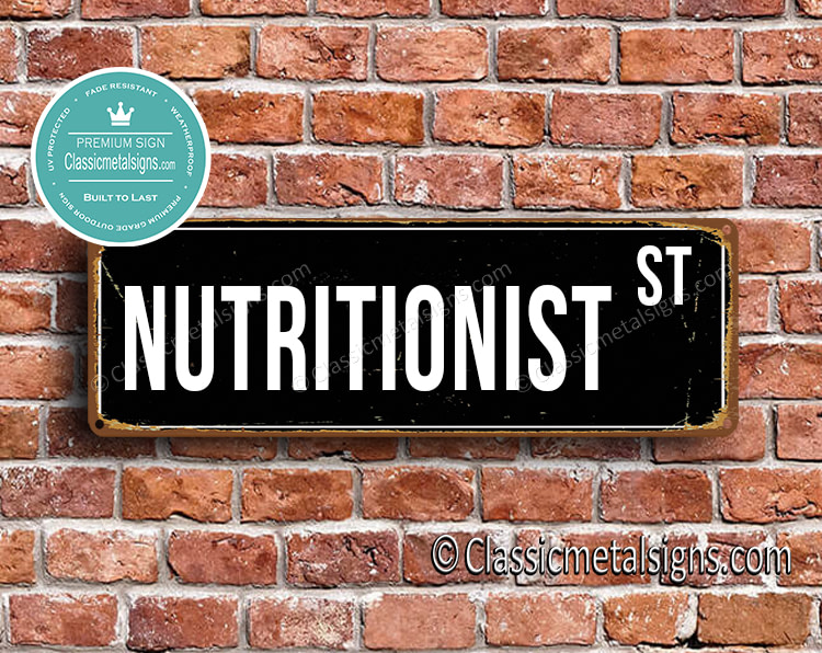 Nutritionist Street Sign Gift