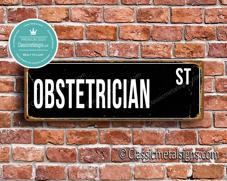Obstetrician Street Sign Gift