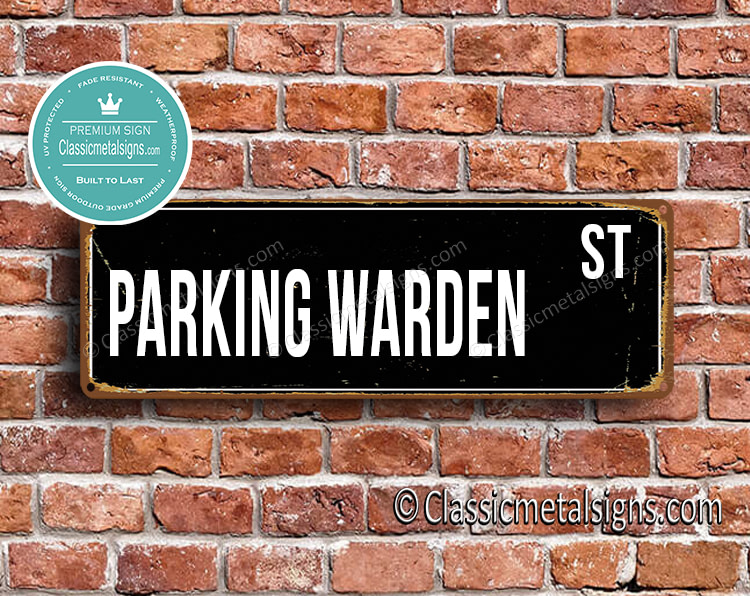 Parking Warden Street Sign Gift