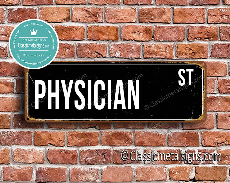 Physician Street Sign Gift