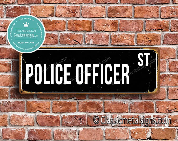 Police Officer Street Sign Gift