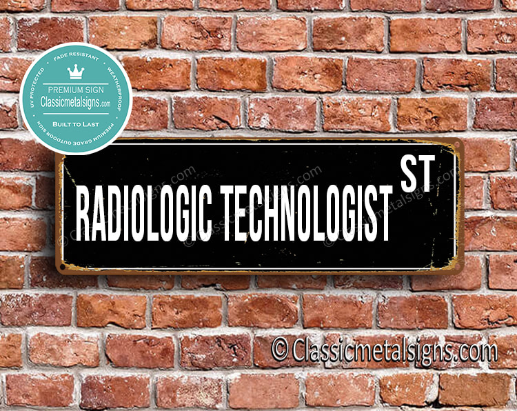 Radiologic Technologist Street Sign Gift