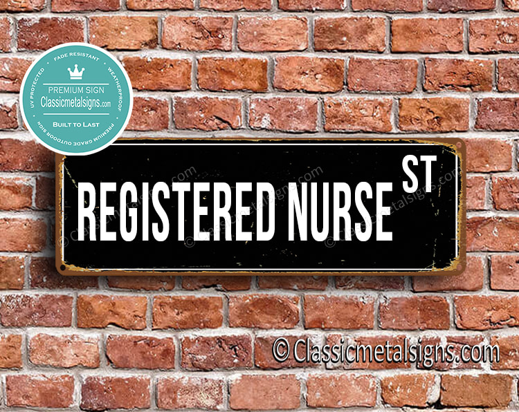 Registered Nurse Street Sign Gift